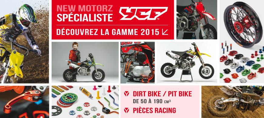 Gamme 2015 YCF - Dirt Bike / Pit Bike de 50 à 190cc et Pièces Racing