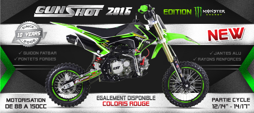 Gamme Dirt Bike GUNSHOT 2016 - Pit Bike Edition MONSTER ENERGY