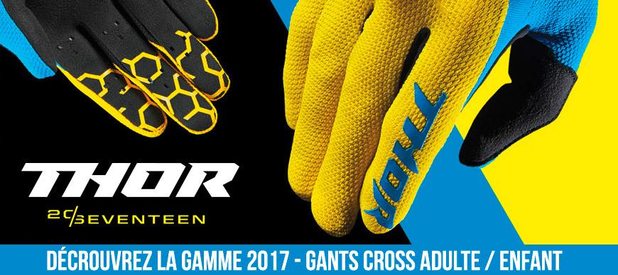 Gants Moto Cross - Gamme THOR 2017