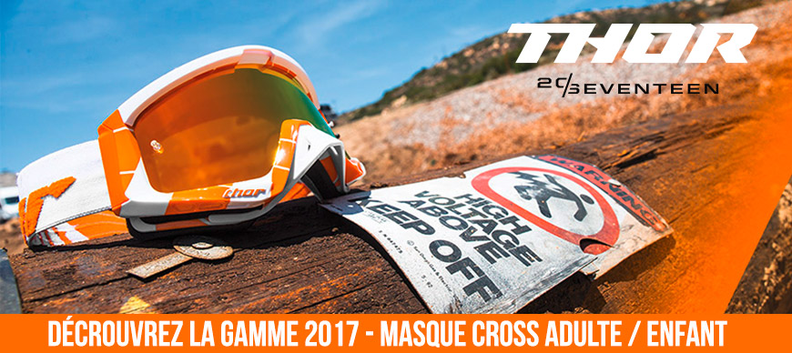 Masque / Lunettes Moto Cross - Gamme THOR 2017