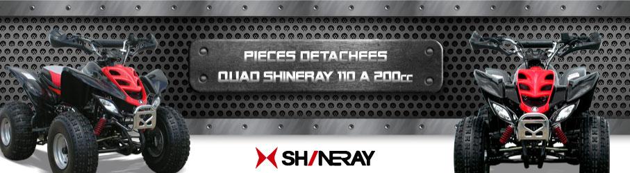 Pièces Détachées Quad SHINERAY DM 110/200
