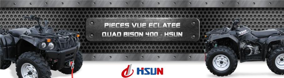 Vue Eclatée Quad Bison 400 HSUN - Pièces Détachées Quad Bison 400 HSUN