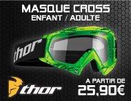 Équipements Pilote - Gamme Masque Cross Enfant / Adulte THOR