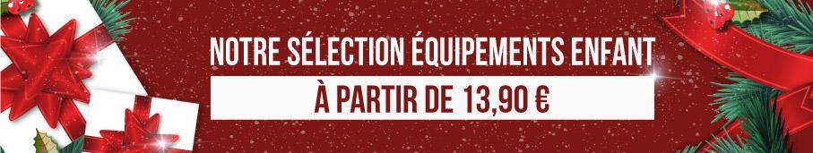 La Boutique de Noël - Découvrez notre sélection équipements enfant à partir de 13,90 € !