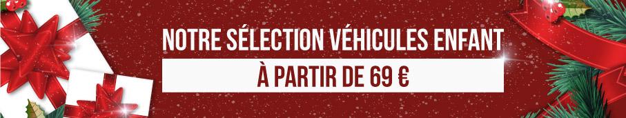 La Boutique de Noël - Découvrez notre sélection de véhicules enfant à partir de 69€ !