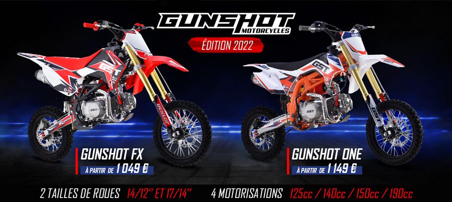 Gamme Dirt Bike GUNSHOT FX et ONE 2021