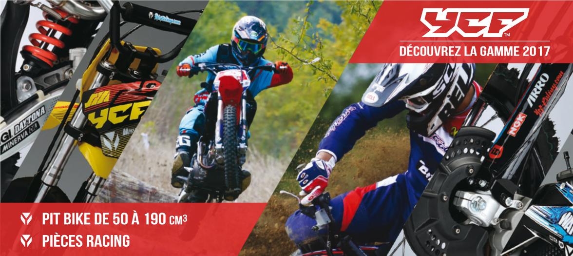 Gamme 2017 YCF - Dirt Bike / Pit Bike de 50 à 190cc et Pièces Racing