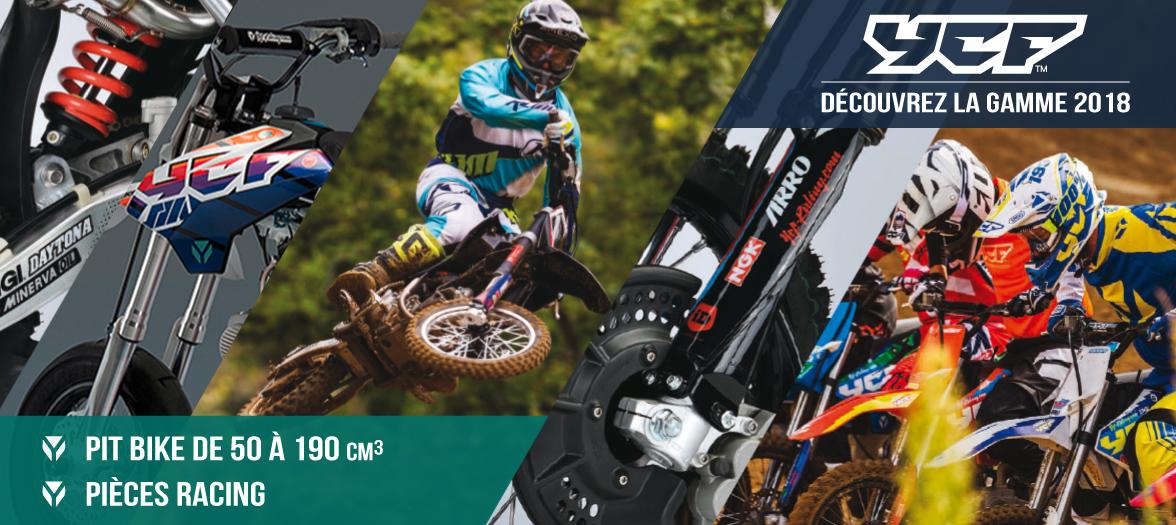 Gamme 2018 YCF - Dirt Bike / Pit Bike de 50 à 190cc et Pièces Racing