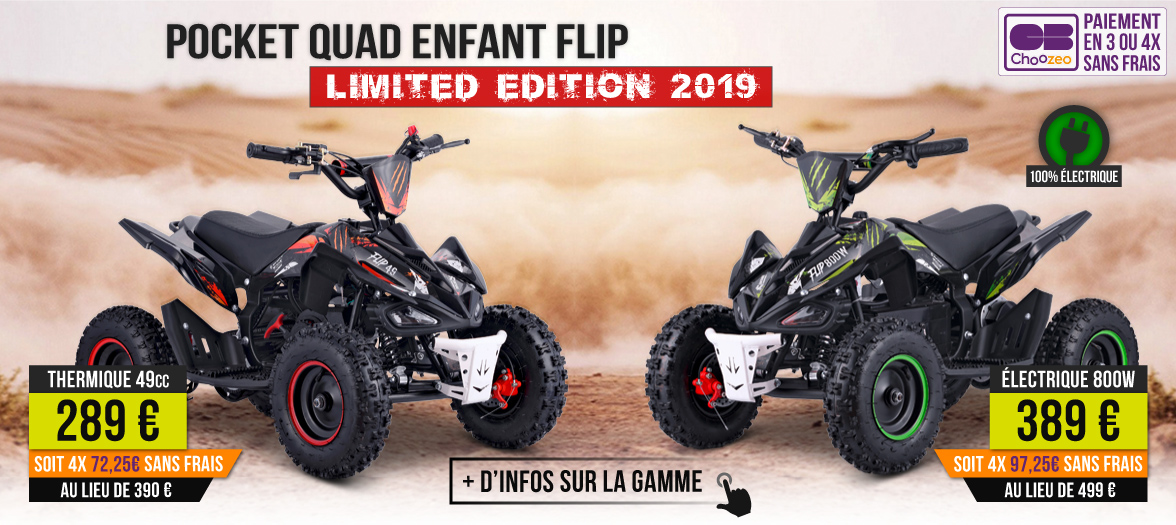 Pocket Quad Pas Cher - Pocket Quad FLIP 49cc / 800W Limited Edition 2018
